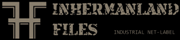 inhermanland-files